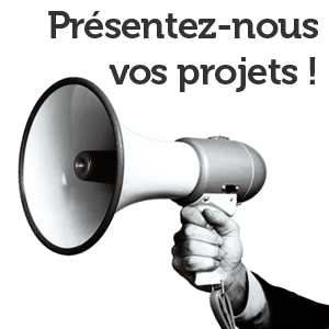 Présentez-vous vos projets !