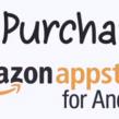 Android Amazon : Limite de paiement in-app de 20 dollars supprimée