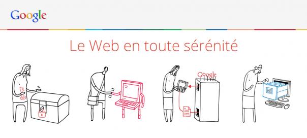 Google : Le web en toute sérénité, pour sensibiliser les internautes
