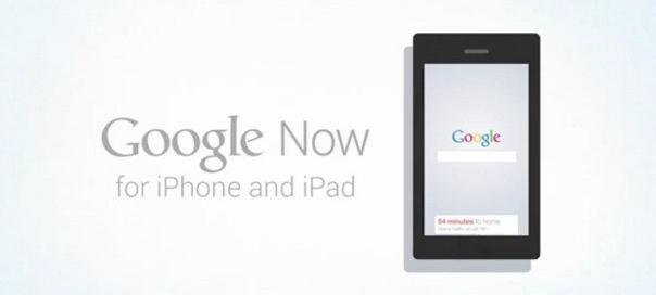 Google Now : iPhone & iPad (iOS)