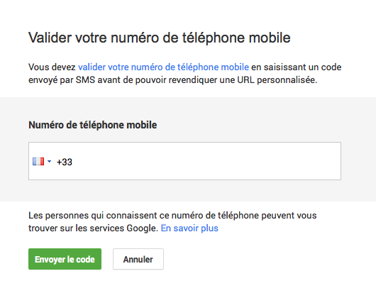 Google+ : URL personnalisée - Numéro de téléphone mobile