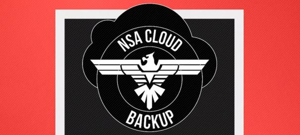 NSA Cloud Backup : Vos données privées dans les nuages