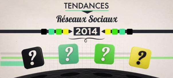 Réseaux sociaux : Les tendances pour 2014 en vidéo