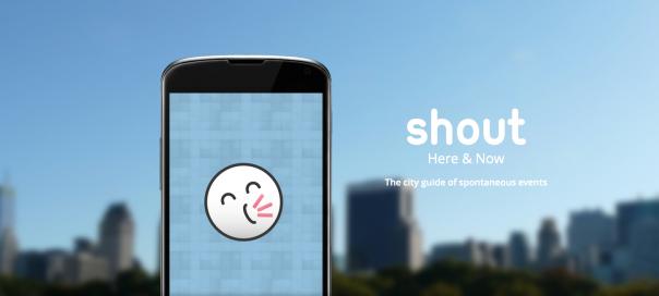 Shout : Promotion d'événements spontanés & éphémères
