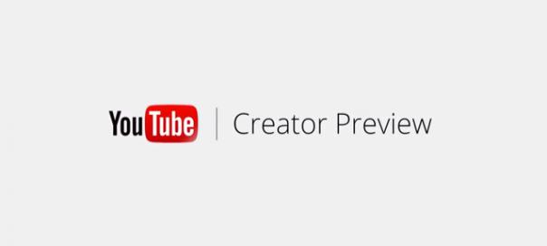 YouTube Creator Preview pour les créateurs de contenu