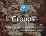 Facebook Groups : L'accès au groupes facilité sur mobiles