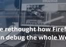 Mozilla dévoile le navigateur internet pour développeurs