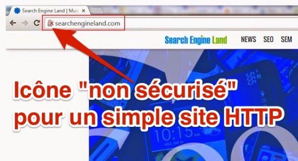 Chrome : Icone HTTP non sécurisée