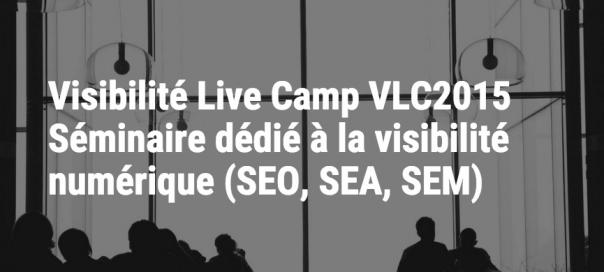 Visibilité Live Camp 2015