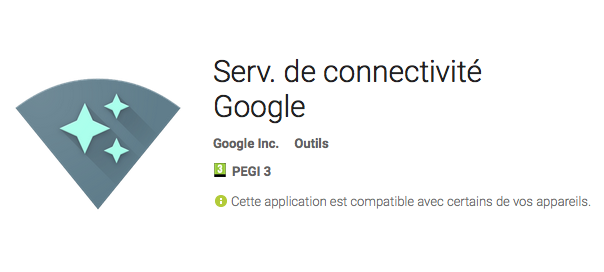 Android : App Serv. de connectivité Google
