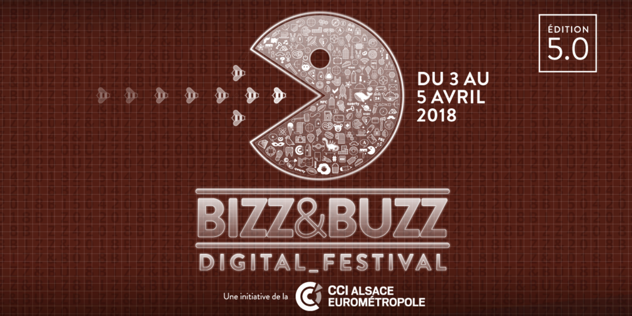 Bizz & Buzz 2018 : Digital Festival