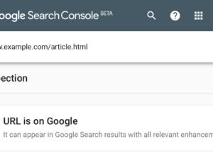 Google Search Console : Outil d'inspection d'URL