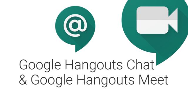 Google Hangouts Chat & Meet