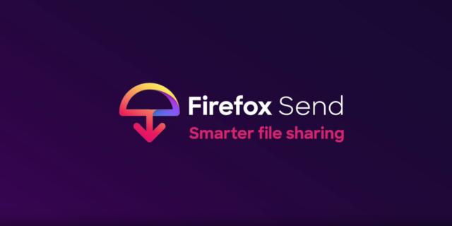 Firefox Send : Partage de fichiers sécurisé et gratuit jusqu'à 2,5 Go