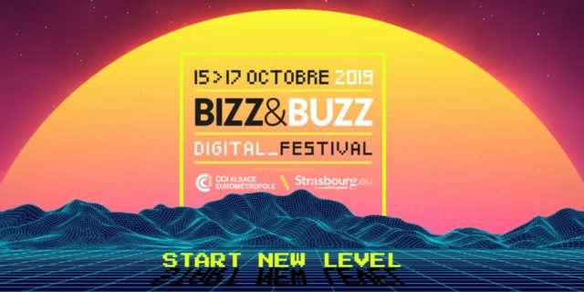 Bizz & Buzz 2019 : Digital Festival